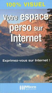 Votre espace perso sur internet - Olivier Abou - Livre