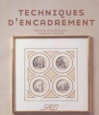 Technique d'encadrement - Suzanne Hême De Lacotte - Livre