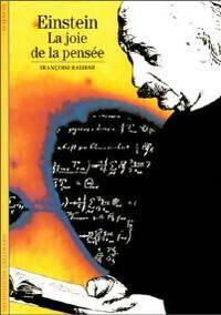 Einstein, la joie de la pensée - François Balibar - Livre