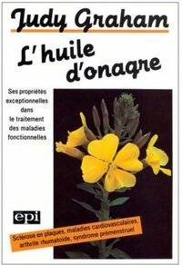L'huile d'onagre - Judy Graham - Livre