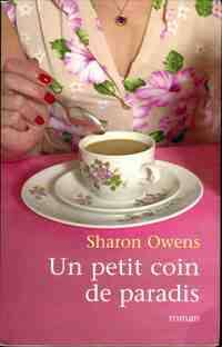 Un petit coin de paradis - Sharon Owens - Livre