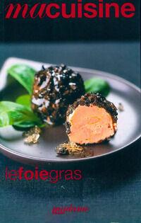 Le foie gras - Collectif - Livre