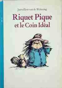 Riquet Pique et le coin ideal - Janwillem Van de Wetering - Livre