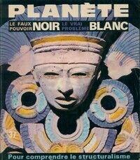 Planète n°37 : Le faux pouvoir noir, le vrai problème blanc - Collectif - Livre