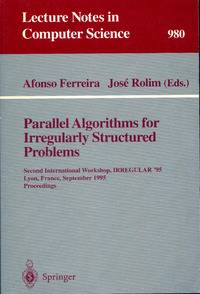 Parallel algorithms for irregularly structured problems - Afonso Ferreira - Livre