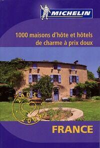 1000 maisons d'hôte et hôtels de charme à prix doux - Collectif - Livre