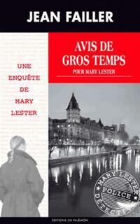 Avis de gros temps pour Mary Lester - Jean Failler - Livre