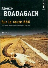Sur la route 666 - Alonzo Roadagain - Livre