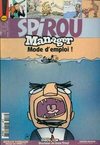 Spirou n°3452 : Manager, mode d'emploi ! - Collectif - Livre