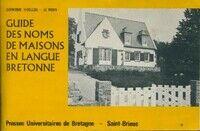 Guide des noms de maisons en langue bretonne - Garmenig Ihuellou - Livre