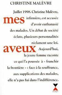 Mes aveux - Christine Malèvre - Livre