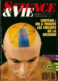 Science & vie n°838 : Cerveau. On a trouvé les circuits de la décision - Collectif - Livre