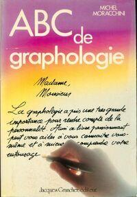 Abc de la graphologie - Michel Moracchini - Livre