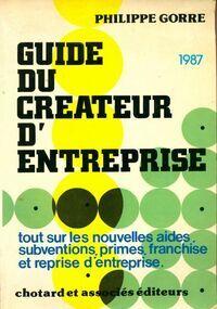 Guide du créateur d'entreprise 1986 - Philippe Gorre - Livre