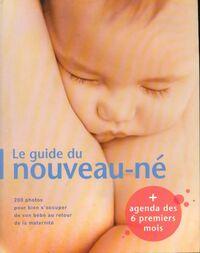 Le guide du nouveau-né - Collectif - Livre