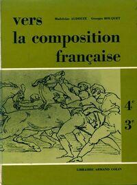 Vers la composition française 4e, 3e - Madeleine Bouquet - Livre