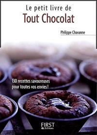 Le petit livre du chocolat - Philippe Chavanne - Livre