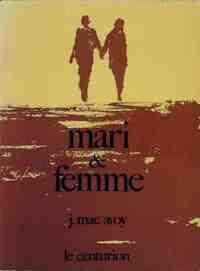 Mari et femme - J. Mac Avoy - Livre