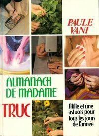 Almanach de Madame Truc - Paule Vani - Livre