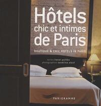 Hôtels chic et intimes de Paris - Lionel Paillès - Livre