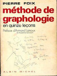 Méthode de graphologie en 15 leçons - Pierre Foix - Livre