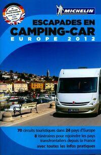 Escapades en camping-car. Europe 2012 - Collectif - Livre
