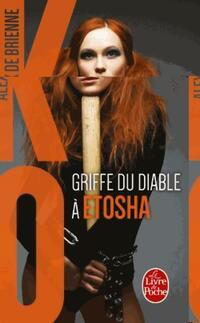 KO Tome III : Griffe du diable à Etosha - Alex De Brienne - Livre