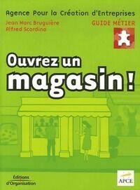 Ouvrez un magasin ! - Collectif - Livre