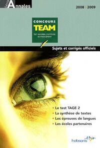 Annales concours team 2008. Sujets et corrigés officiels - Collectif - Livre