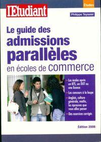 Le guide des admissions parallèles en écoles de commerce - Philippe Teyssier - Livre