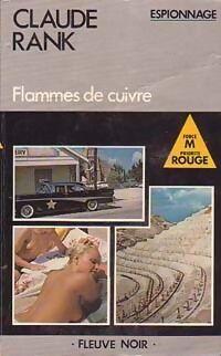 Flammes de cuivre - Claude Rank - Livre
