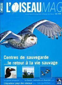 MAG L'oiseau mag n°95 : Centres de sauvegarde - Collectif - Livre