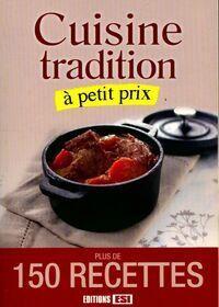 Cuisine tradition à petit prix - Collectif - Livre