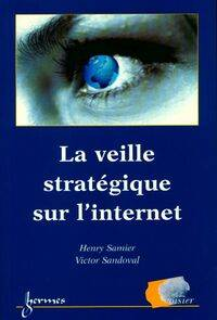 La veille stratégique sur internet - Collectif - Livre