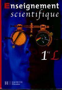 Enseignement scientifique 1ère L - Collectif - Livre
