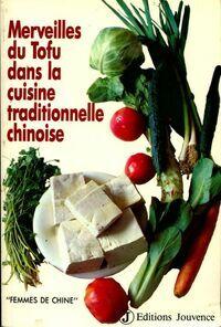 Merveilles du tofu dans la cuisine traditionnelle chinoise - Zhang Desheng - Livre