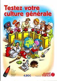 Testez votre culture générale - Collectif - Livre