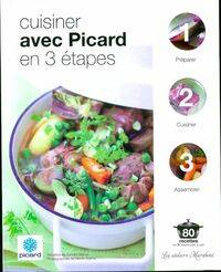 Cuisiner avec Picard en 3 étapes - Collectif - Livre