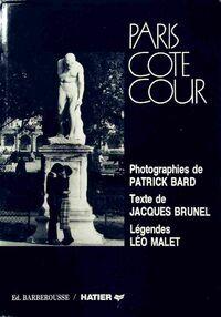 Paris côté cour - Jacques Brunel - Livre