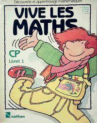 Vivr les maths CP - Annick goupil - Livre