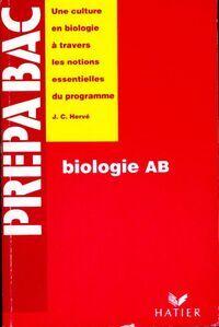 Biologie A, B - Jean-Claude Hervé - Livre