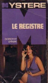 Le registre - Dorothy Uhnak - Livre