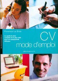 CV mode d'emploi - Florence Le Bras - Livre