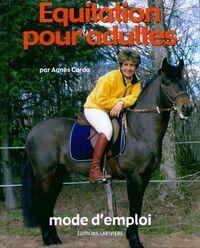 Equitation pour adultes, mode d'emploi - Agnès Corda - Livre