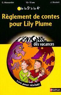 Règlement de contes pour Lily Plume - Gilles Massardier - Livre