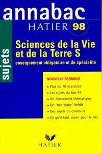 Sciences de le vie et la terre Terminales S : Sujets 1998 - Jean-Claude Hervé - Livre