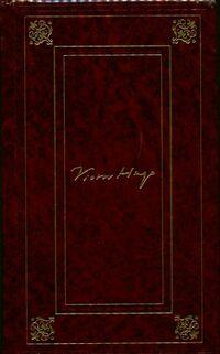 Témoignages Tome I : Victor Vugo raconté par un témoin de sa vie / Le livre de l'anniversaire / ... - Victor Hugo - Livre