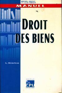 Droit des biens - Gérard Mémeteau - Livre