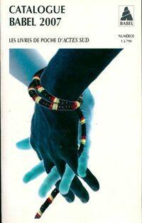 Catalogue Babel 2007 - XXX - Livre