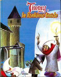 Timmy, le fantôme timide - Inconnu - Livre